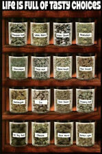 LIFE IS FULL OF TASTY CHOICES - WEED POSTER - 24x36 - MARIJUANA POT 5760