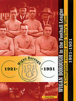 Wigan Borough in the Football League - A Complete record and Who's Who 1921-1931