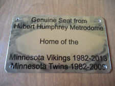 HHH METRODOME STADIUM SEAT PLAQUE HOME OF THE TWINS AND VIKINGS