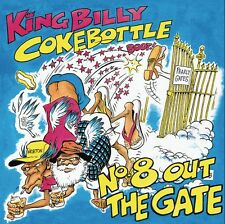 KING BILLY COKEBOTTLE No. 8 Out The Gate CD BRAND NEW Australian Comedy