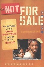 Not for Sale: The Return of the Global Slave Trade--and How We Can Fight It