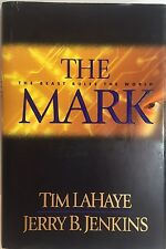 The Mark: The Beast Rules The World Tim LaHaye Jerry B. Jenkins (2000) HB