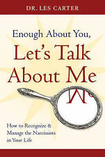 Enough About You, Let's Talk About Me: How to Recognize and Manage the...