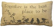 """Together Is The Best Place To Be"" Decorative Burlap Pillow - 12"" x 6"""