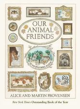 Our Animal Friends at Maple Hill Farm by Martin Provensen and Alice Provensen...