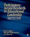 Participatory Action Research for Educational Leadership: Using Data-Driven Deci