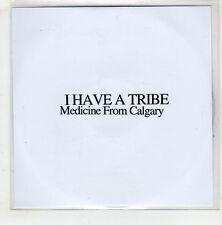 (HA285) I Have A Tribe, Medicine From Calgary - 2015 DJ CD