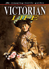 Victorian Life (Snapping Turtle Guides),ACCEPTABLE Book
