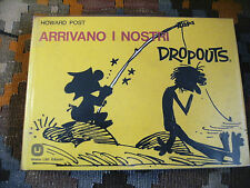 ARRIVANO I NOSTRI DROPOUTS - POST HOWARD - MILANO LIBRI 1975