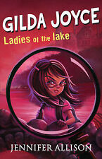 Jennifer Allison Gilda Joyce and the Ladies of the Lake Very Good Book