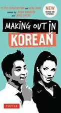 Making Out in Korean: A Korean Language Phrase Book Making Out Books