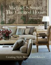 CURATED HOUSE (9780847846313) - MICHAEL S. SMITH (HARDCOVER) NEW