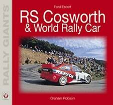 Ford Escort RS Cosworth/Escort WRC (Rally Giants) (Rally Giants Series) [Paperba