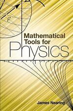 Dover Books on Physics: Mathematical Tools for Physics by James Nearing...