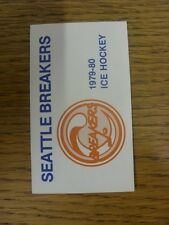 1979/1980 Fixture Card: Ice Hockey - Seattle Breakers (fold out style). Any faul