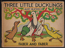 Alec Buckels - Three Little Ducklings - 1st/1st Faber 1936 - Nice Copy, Scarce