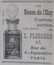 PUBLICITE PARFUM L. PLASSARD LES ROSES DE L'HAY DE 1908 FRENCH AD PUB RARE
