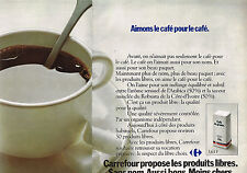 PUBLICITE ADVERTISING 1976 MAGASINS  CARREFOUR  ( 2 pages) le café        150813