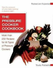 The Pressure Cooker Cookbook: More Than 250 Recipes for All Types of Pressure Co