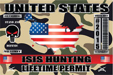 ISIS Hunting Permit CAMO vinyl DECAL STICKER USA MILITARY MUSLIM TERRORIST GUN