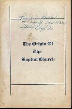 The Origin of the Baptist Church 1961 Rev Ernest Williams Booklet Bible Theology