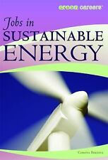 Green Careers: Jobs in Sustainable Energy Green Careers by Corona Brezina (2010…
