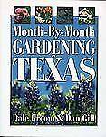 Month-by-Month Gardening in Texas-ExLibrary
