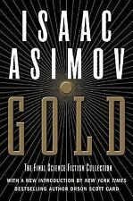 Gold : The Final Science Fiction Collection by Isaac Asimov (2003, Paperback)