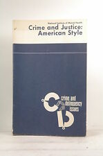 Crime and Justice: American Style - Schrag, Clarence National Institute of Menta