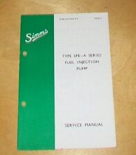 SIMMS SERVICE MANUAL TYPE SPE-A SERIES FUEL INJECTION PUMP PUB P15  ISSUE 3