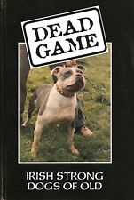 DARCY JONATHAN BOOK DEAD GAME IRISH STRONG DOGS OF OLD hardback new