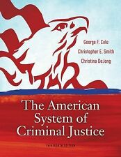Cengage Advantage Books: the American System of Criminal Justice by Christina...