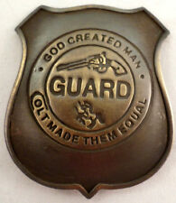 Guns And Ammo God Created Man Colt Made Them Equal Guard Badge Pin E-940