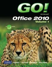 Go! Ser.: Go! with Microsoft Office 2010 Vol. 1 by Carolyn E. McLellan,...