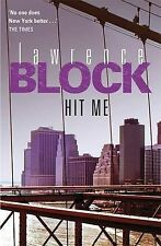 Block, Lawrence Hit Me Very Good Book