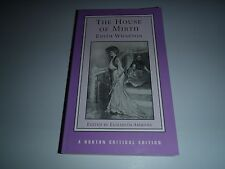 The House of Mirth by Edith Wharton (Norton Critical), Edited Elizabeth Ammons.