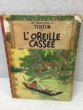COLLECTION TINTIN HERGE TINTIN L'OREILLE CASSÉE B16 1956