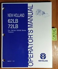 New Holland 62LB 72LB Loader TM120 TM130 TM140 TM155 TM175 TM190 Tractor Manual