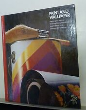 Paint and Wallpaper, Home Repair and Improvement Time Life Books (1977,Hardcover
