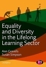 Equality and Diversity in the Lifelong Learning Sector by Ann Gravells, Susan S…