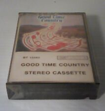 Good Time Country Cassette -BT 15583 - SEALED