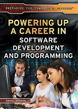 Preparing for Tomorrow's Careers: Powering up a Career in Software...