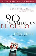 90 MINUTOS EN EL CIELO / 90 MINUTES IN - CECIL MURPHEY DON PIPER (PAPERBACK) NEW