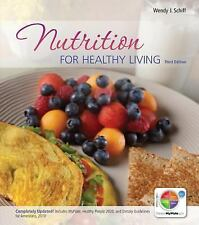 Nutrition for Healthy Living by Wendy Schiff (2011, Paperback / Mixed Media)