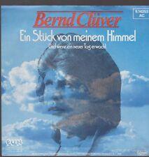 """7"""" Bernd Clüver Ein Stück von meinem Himmel 80`s Teldec FUN"""