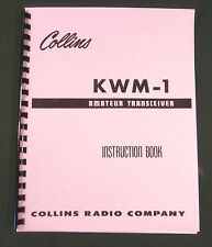 Collins KWM-1 Instruction manual- Premium Card Stock Covers & 28LB Paper!