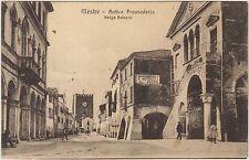 MESTRE - ANTICA PROVVEDERIA - BORGO PALAZZO (VENEZIA) 1916