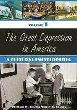 The Great Depression in America [2 volumes]: A Cultural Encyclopedia