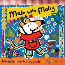 Make with Maisy by Lucy Cousins (Hardback, 2012)