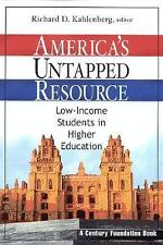 America's Untapped Resource: Low-Income Students in Higher Education-ExLibrary